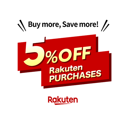 Buy more,  Save more! Rakuten PURCHASES 5%OFF!